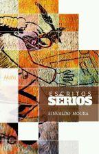 ESCRITOS SÉRIOS   by seusinvaldo