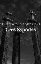 Tres Espadas by ClaudioAlonsoGutierr