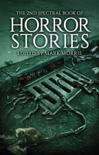 101 Horror stories (LONG) by rmcki7858