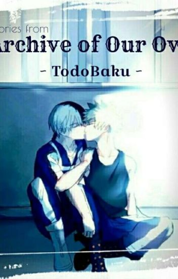 TodoBaku Stories - Archive of Our Own (Ao3)