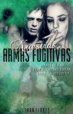 Nuestras Armas Fugitivas by LittleRadioactive