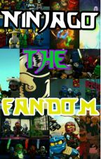 Ninjago: The Fandom by mada3fangirl