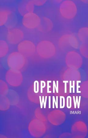 Open the Window by Imari-Mizutama