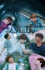 DEATH ~{BTS}~FF by Bts_Jimin33