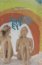 ANGEL EYES ━ GRAPHIC SHOP #1 by soulofstaars