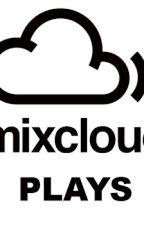 Buy MixCloud Plays to Get Heard on Mixcloud by MixLikes