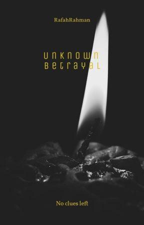 Unpredictable Betrayal by RafahRahman99