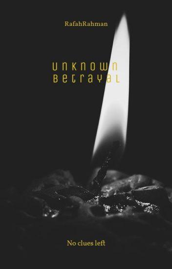 Unpredictable Betrayal