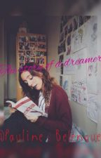 The story of a dreamer. (Rantbook) by PaulineBelenguer