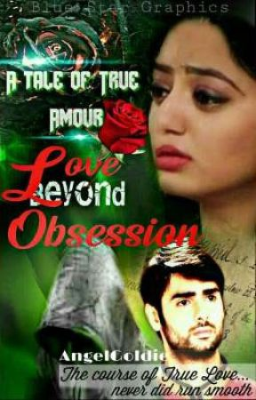 Love Beyond Obsession - A Tale. Of True Amour ( Oke Shot ) #SwaSanClub by AngelGoldieReal