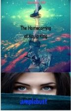 The Homecoming of Kayla King by amplebust