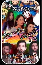 Horrific Past to Surprising Future - Ishqbaaz FanFiction by VHM1123