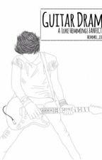 Guitar Drama // l.h by hemmo_lovexx