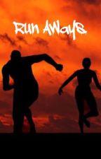 Run Aways.  by biancalyle365