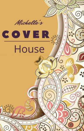 Michelle's Cover House by MichelleManisha