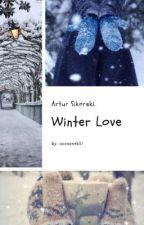 Winter Love • Artur Sikorski by weroneczkqa