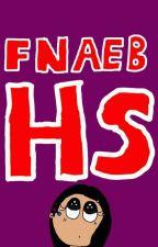 fnaeb hs by Troleadora20
