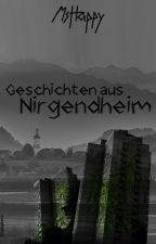 Geschichten aus Nirgendheim by MsfuckingHappy