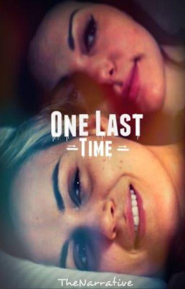 One Last Time [Vauseman Fanfic]