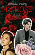 MY ROSE [SEHUN X IRENE] by jeonkim0105