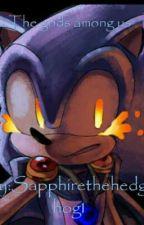 The Gods among us  by Sapphirethehedgehog1