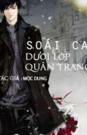 SOÁI CA DƯỚI LỚP QUAN TRANG by NhuQuynh82