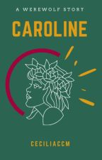 Caroline by ceciliaccm