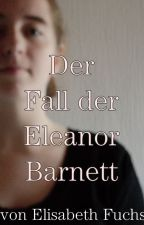 Das Vermächtnis der Eleanor Barnett by LissFuechsin