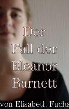 Das Vermächtnis der Eleanor Barnett by LissFuechsin