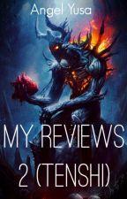 My Reviews 2 (Tenshi) by Angel-Yusa