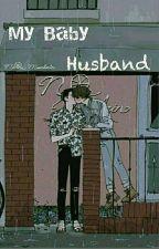 My Baby Husband  by JJ-126