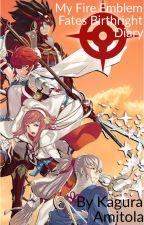 My Fire Emblem Fates Birthright Diary by kaguramitola