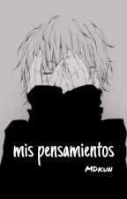 mis pensamientos by MichelDkun