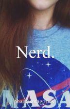 nerd. by phantasmagorics