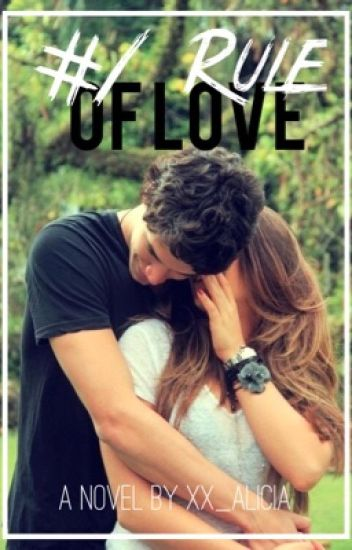 #1 Rule of Love