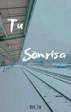 TU SONRISA →//🌸 Namjoon Y Tú 🌸\\← by Kim_Fio