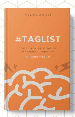#TAGLIST - Come gestire i tag in maniera corretta by ilSindaco
