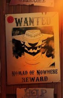 Outcasts Of Nowhere: The Bounty Hunter (On Hold