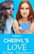 Cheryl's Love (Choni) by chonisflares