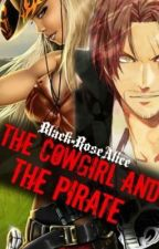 The Cowgirl and the Pirate | One Piece fanfiction by Black-RoseAlice
