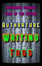 AuthorTube Writing Tags by K_E_Francis