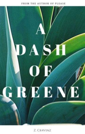 A Dash Of Greene by Cr4vinz