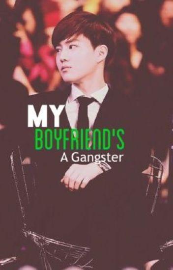 My Boyfriend's A Gangster(EXO FANFICTION)