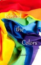Behind the Colors by Lizabell21