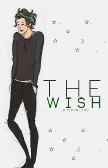 The Wish [Harry Styles]
