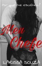 Meu Chefe by Larysouza_