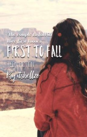 First to Fall by itsbellzo
