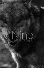 Nine: Gift of Sight by WildNGone