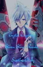 Crystal Kingdom /Steven Stone x Reader/ ON HOLD by SweetheartNicky