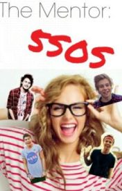 The Mentor: 5SOS by zyler5ever